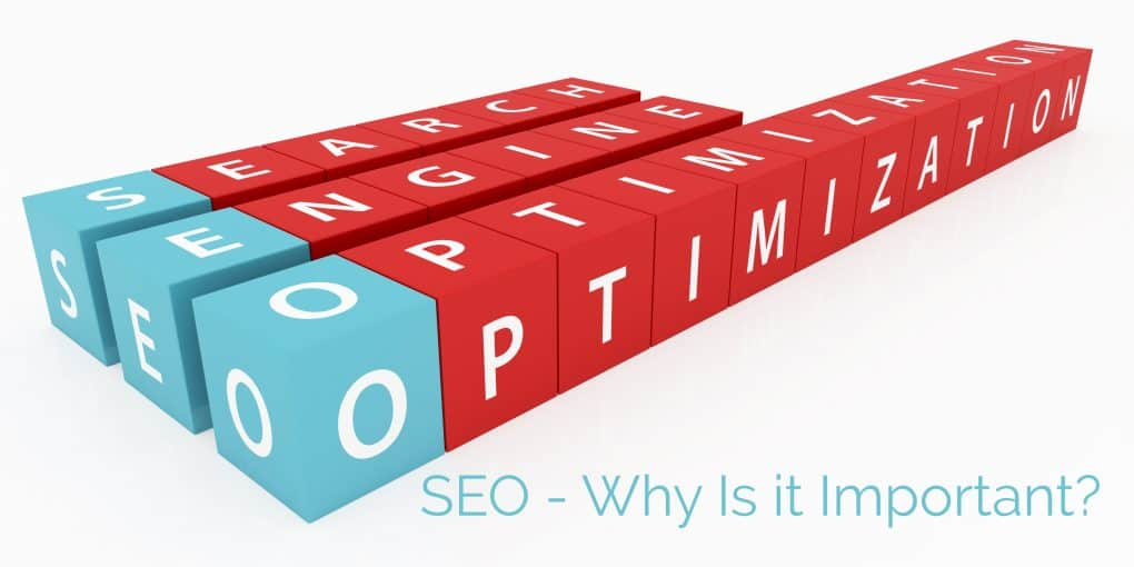 SEO - Why Is It Important?